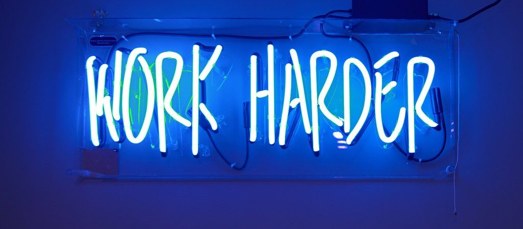 neon sign work harder