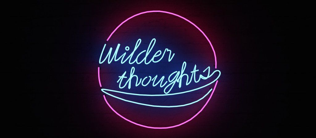 neon sign wilder thoughts